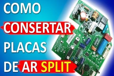 Curso Conserto de Placas Eletrônicas de Split